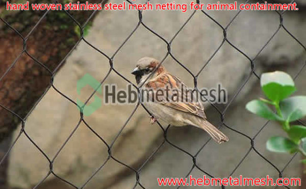 Animal Containment Fencing & Animal Containment Fence, hand woven stainless steel mesh netting for animal containment.