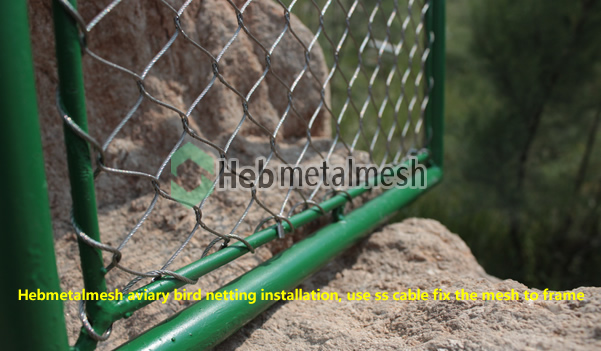 Hebmetalmesh aviary bird netting installation, use ss cable fix the mesh to frame